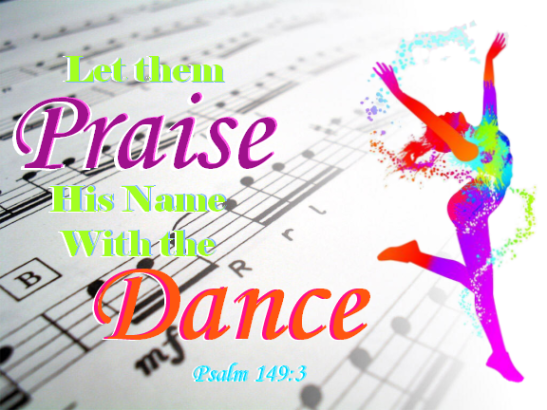 Praise the Lord With Dance