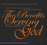 The Benefits of Serving God